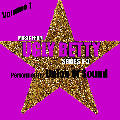 Music From Ugly Betty Series 1-3 Volume 1 by Studio All Stars
