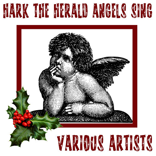 Hark The Herald Angels Sing by Various Artists