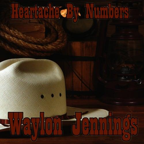 Heartache By Numbers by Waylon Jennings