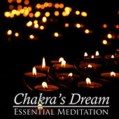 Essential Meditation by Chakra's Dream