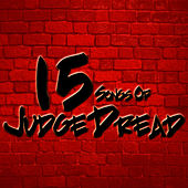 15 Songs Of Judge Dread by Judge Dread