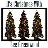 It's Christmas With Lee Greenwood by Lee Greenwood