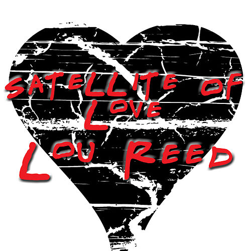 Satellite Of Love by Lou Reed