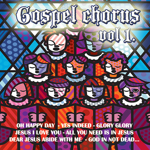 Gospel Chorus Vol.1 by Various Artists