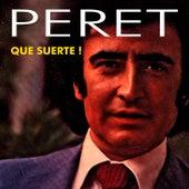 Que Suerte! by Peret
