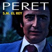 S.M. El Rey by Peret