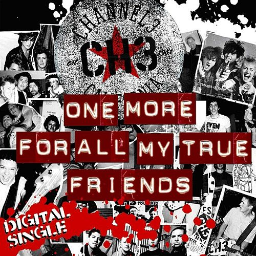 One More For All My True Friends - Single by Channel 3