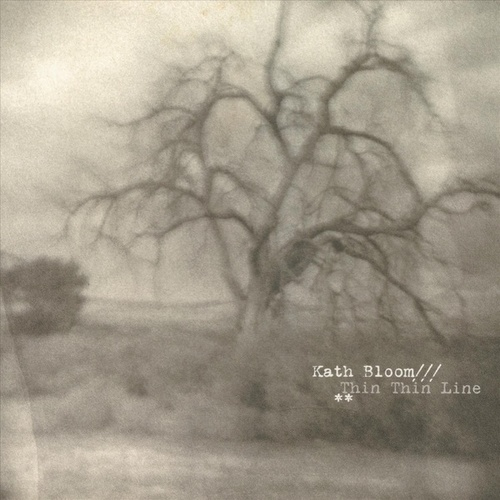 Thin Thin Line by Kath Bloom