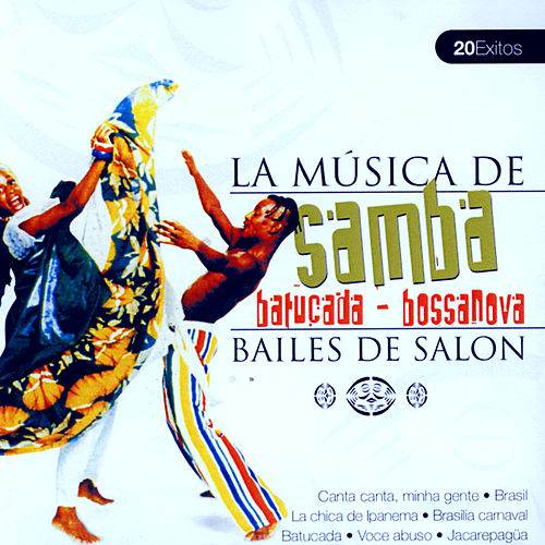 La Musica De Samba, Batucada, Bossanova by Various Artists