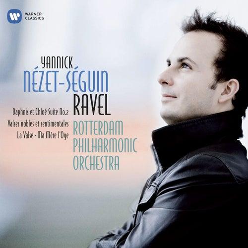 Ravel: La Valse, Mother Goose, Daphnis et Chloé Suite No 2 etc by Yannick Nézet-Séguin