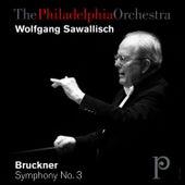Bruckner: Symphony No. 3 in D Minor by Philadelphia Orchestra