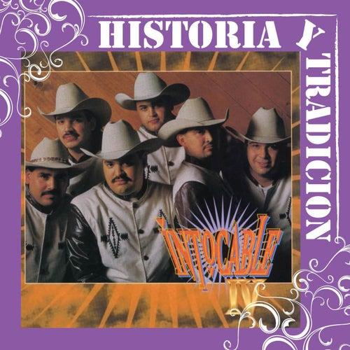 Historia Y Tradicion- IV by Intocable