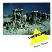 Stress Album by Presence