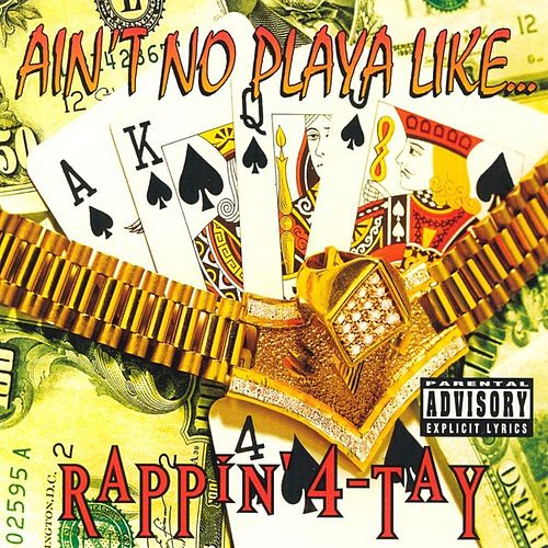 Ain't No Playa Like... by Rappin' 4-Tay