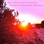 10 Year´s by Matenda