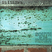 South of the River by Bill