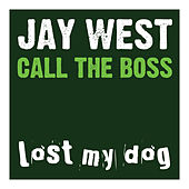 Call The Boss by Jay West