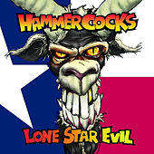 Lone Star Evil by The Hammercocks