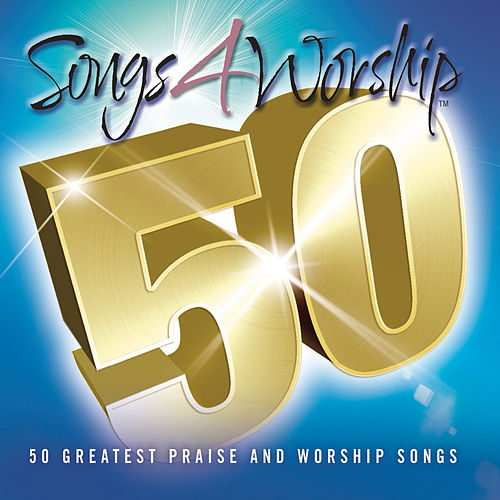 Songs 4 Worship 50 by Various Artists