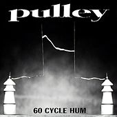 60 Cycle Hum by Pulley