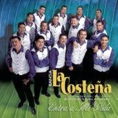 Entra A Mi Vida by Banda La Costena