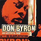 Nu Blaxploitation by Don Byron
