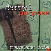 Travelers' Code by Darryl Purpose