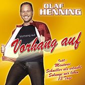 Vorhang auf by Olaf Henning