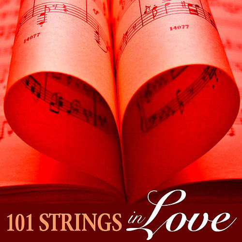 101 Strings in Love by 101 Strings Orchestra