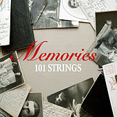 101 Strings Memories by 101 Strings Orchestra
