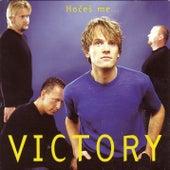 Hočeš me by Victory