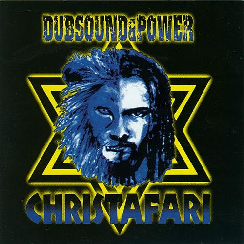 Dub Sound & Power by Christafari