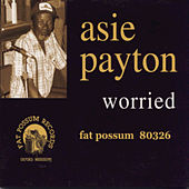 Worried by Asie Payton
