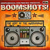 Boomshots! The Best Of The Underground by Various Artists