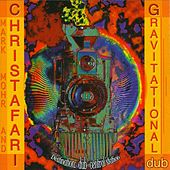 Gravitational Dub by Christafari