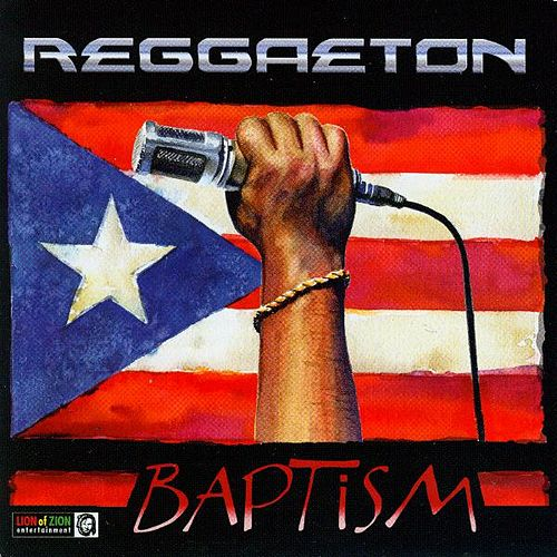 Reggaeton Baptism by Various Artists