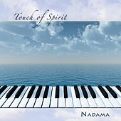 Touch of Spirit by Nadama