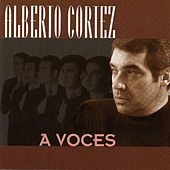 A Voces by Alberto Cortez