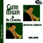 Glenn Miller on Air Voume 8 - Anchors Away by Glenn Miller