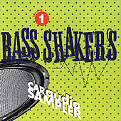 Bass Shakers Volume 1 by Various Artists