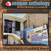 Reggae Anthology: Music Works Classics: The... by Various Artists