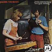 Facing The Music by John Kirkpatrick