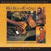 Kīkā Kila Meets Kī Hō'alu by Bob Brozman