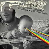 The Flaming Lips and Stardeath and White Dwarfs With Henry Rollins and Peaches Doing Dark Side Of The Moon by The Flaming Lips