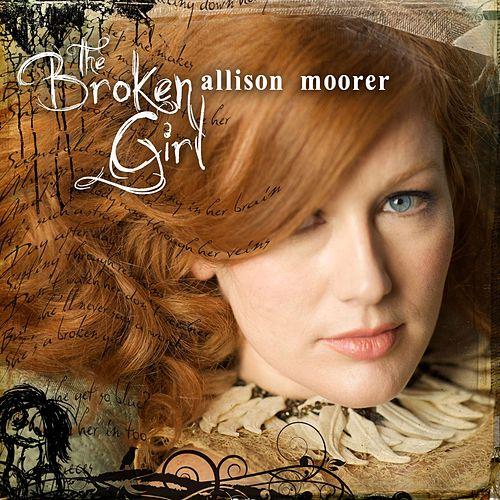 The Broken Girl by Allison Moorer