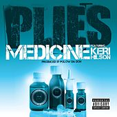 Medicine [feat. Keri Hilson] by Plies