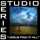 Jesus Paid It All [Studio Series Performance Track] by Fernando Ortega