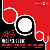 Baby [You've Got What It Takes] by Michael Bublé
