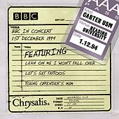 BBC In Concert: Live at The Reading Festival (01-12-1994) by Carter the Unstoppable Sex Machine