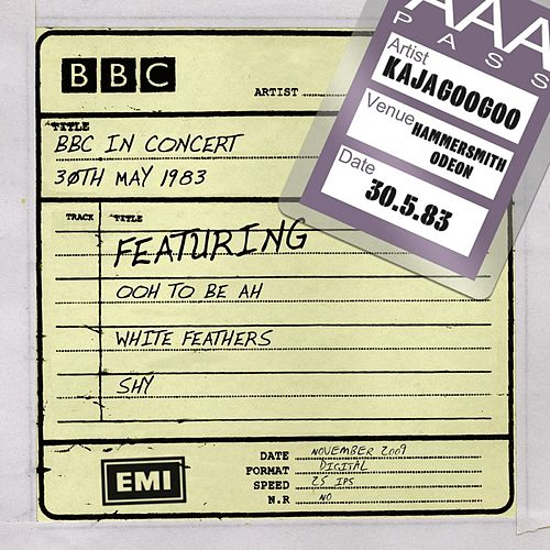 BBC In Concert (30th May 1983, Live at the Hammersmith Odeon) von Kajagoogoo